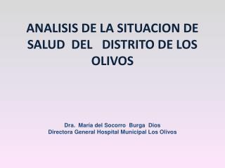 ANALISIS DE LA SITUACION DE SALUD  DEL   DISTRITO DE LOS OLIVOS