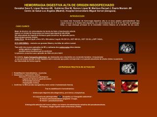 HEMORRAGIA DIGESTIVA ALTA DE ORIGEN INSOSPECHADO