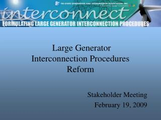 Large Generator  Interconnection Procedures Reform
