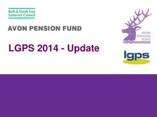 LGPS 2014 - Update