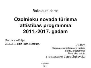 Ozolnieku novada tūrisma attīstības programma  2011.-2017. gadam