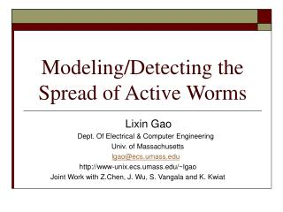 Modeling/Detecting the Spread of Active Worms