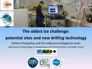 The oldest ice challenge:  potential sites and new drilling technology