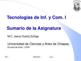 Tecnologías de Inf. y Com. I Sumario de la Asignatura