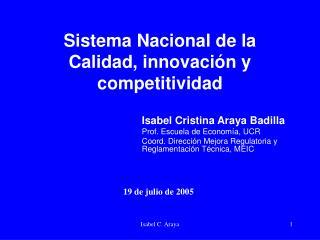 Sistema Nacional de la Calidad, innovación y competitividad