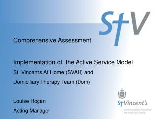 Comprehensive Assessment Implementation of  the Active Service Model