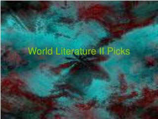 World Literature II Picks