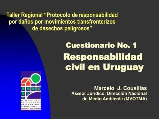 Cuestionario No. 1 Responsabilidad civil en Uruguay