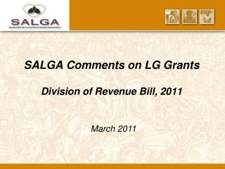 SALGA Comments on LG Grants Division of Revenue Bill, 2011