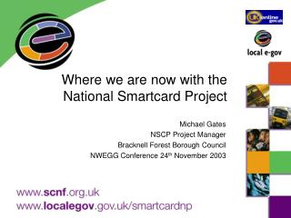 Where we are now with the National Smartcard Project