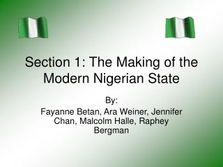 Section 1: The Making of the Modern Nigerian State
