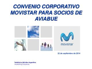 CONVENIO CORPORATIVO MOVISTAR PARA SOCIOS DE AVIABUE