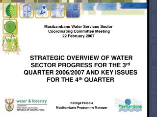 Masibambane Water Services Sector  Coordinating Committee Meeting 22 February 2007