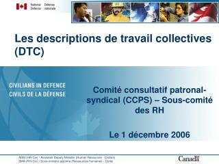 Les descriptions de travail collectives (DTC)