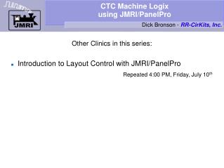 CTC Machine Logix using JMRI/PanelPro