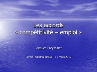 Les accords  «compétitivité – emploi»