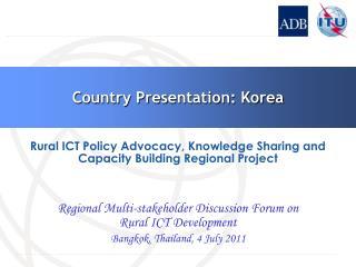 Country Presentation: Korea