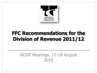FFC Recommendations for the Division of Revenue 2011/12