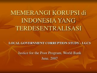 MEMERANGI KORUPSI di INDONESIA YANG TERDESENTRALISASI