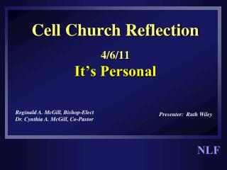 Cell Church Reflection 4/6/11