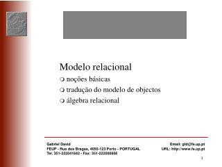 Modelo relacional noções básicas tradução do modelo de objectos álgebra relacional