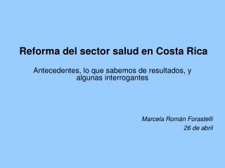 Reforma del sector salud en Costa Rica