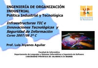 INGENIERÍA DE ORGANIZACIÓN INDUSTRIAL Política Industrial y Tecnológica