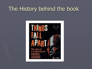 The History behind the book