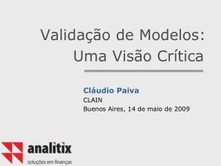 Validação de Modelos: Uma Visão Crítica