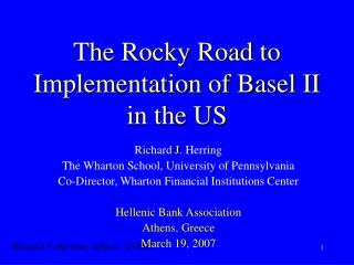 The Rocky Road to Implementation of Basel II in the US