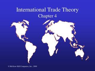 International Trade Theory Chapter 4