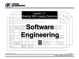 Lesson 11: Dealing With Legacy Systems