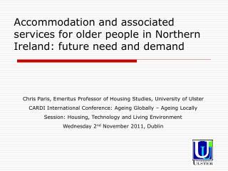 Chris Paris, Emeritus Professor of Housing Studies, University of Ulster