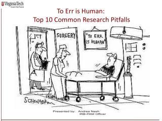 Human Research at Virginia Tech: Policies and Procedures