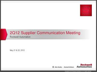 2Q12 Supplier Communication Meeting