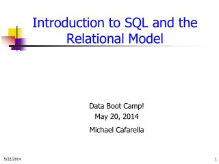Introduction to SQL and the Relational Model
