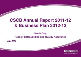 CSCB Annual Report 2011-12 & Business Plan 2012-13