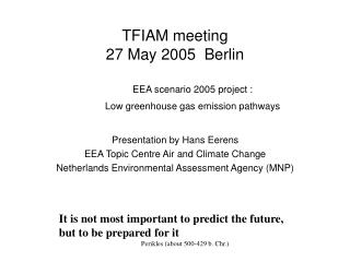 TFIAM meeting 27 May 2005  Berlin
