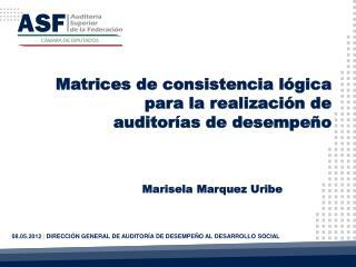 08.05.2012 |  DIRECCIÓN GENERAL DE AUDITORÍA DE DESEMPEÑO AL DESARROLLO SOCIAL