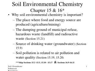 Soil Environmental Chemistry Chapter 15 & 16*