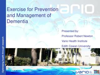 Exercise for Prevention and Management of Dementia