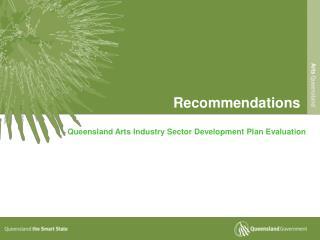 Queensland Arts Industry Sector Development Plan Evaluation