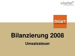 Bilanzierung 2008 Umsatzsteuer