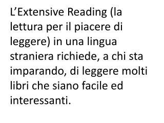 Libri  facili cos� si pu� leggere velocemente .