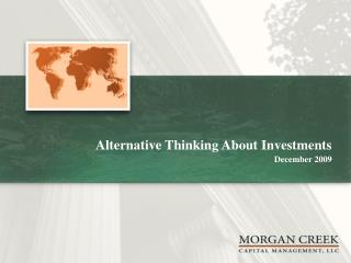 Alternative Thinking About Investments  December 2009