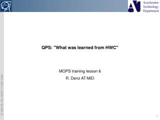 """QPS: """"What was learned from HWC"""""""