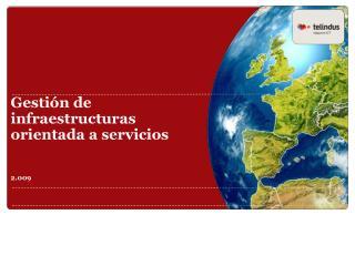 Gesti n de infraestructuras orientada a servicios