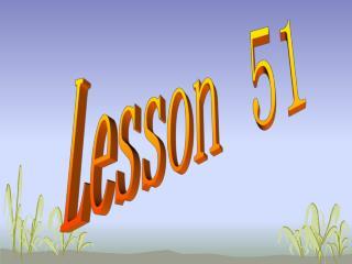 Lesson 51