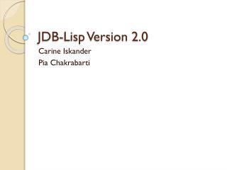 JDB-Lisp Version 2.0