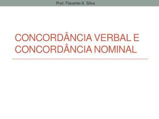 Concordância verbal e concordância nominal